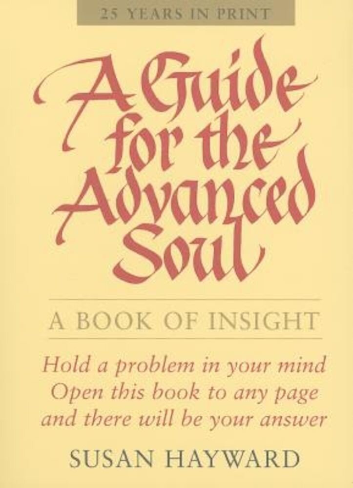 A Guide for the Advanced Soul, Paperback