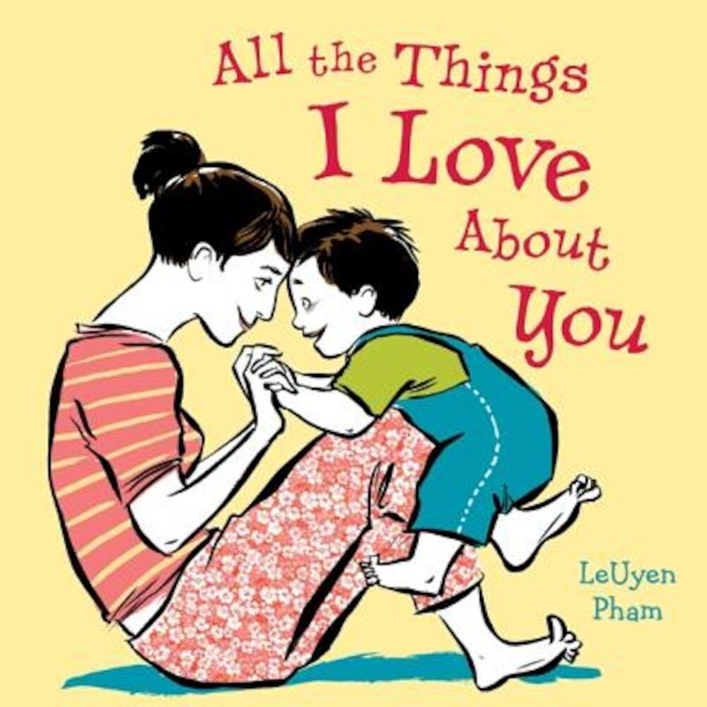 All the Things I Love about You, Hardcover