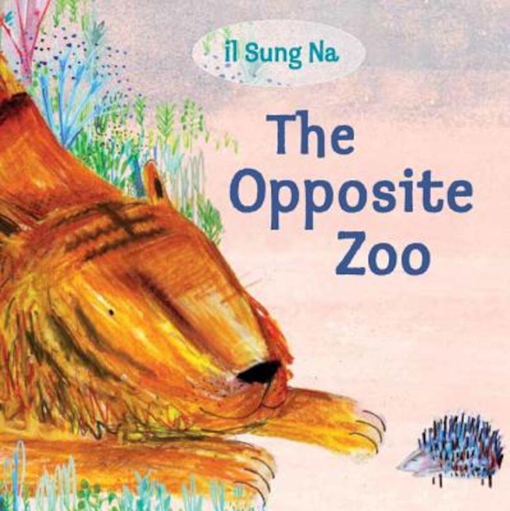The Opposite Zoo, Hardcover