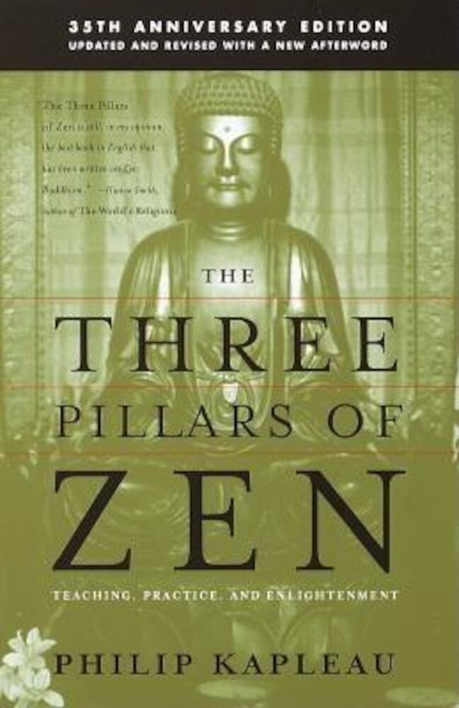 The Three Pillars of Zen, Paperback