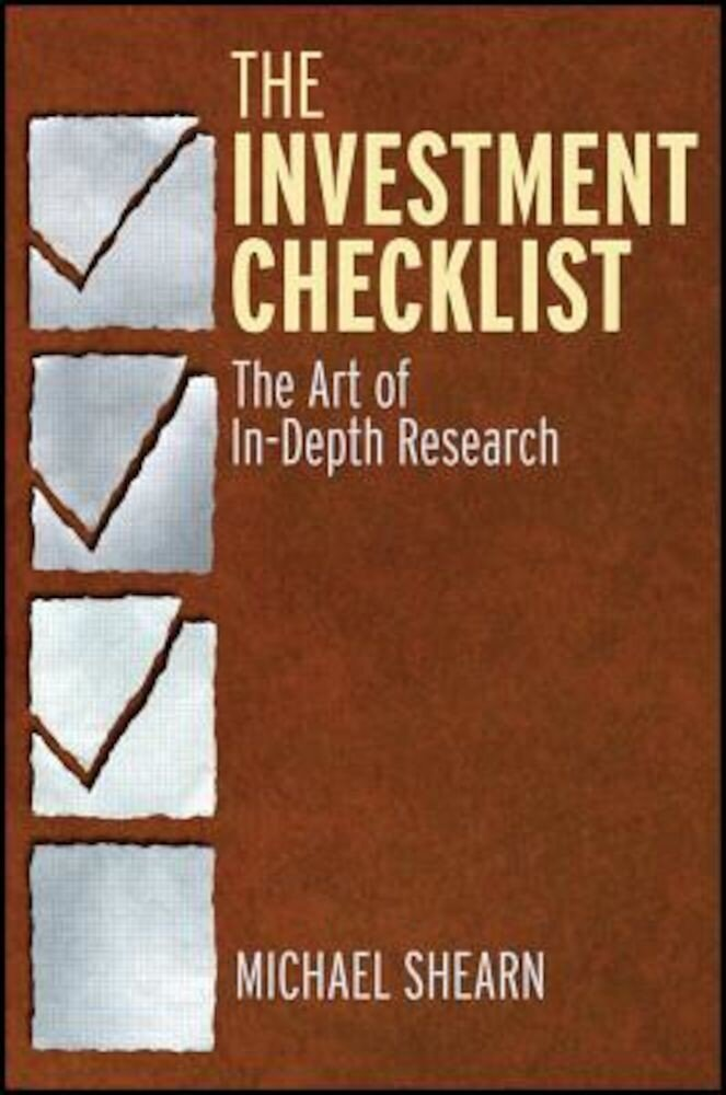 The Investment Checklist: The Art of In-Depth Research, Hardcover
