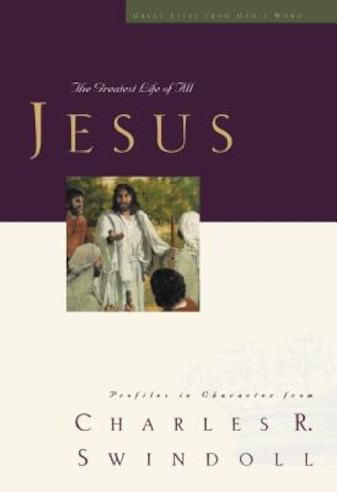 Jesus: The Greatest Life of All, Paperback