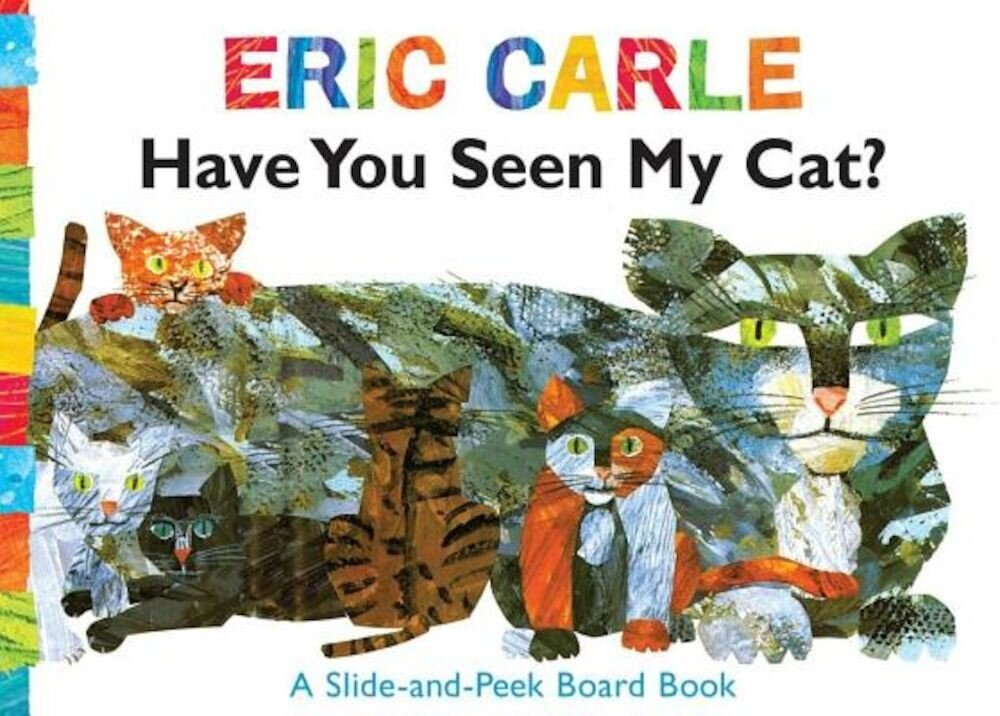 Have You Seen My Cat?: A Slide-And-Peek Board Book, Hardcover