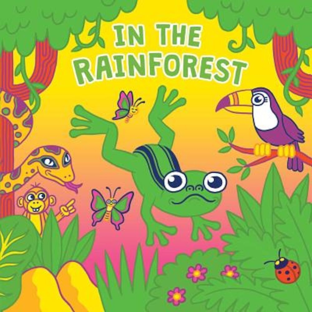 In the Rainforest, Hardcover