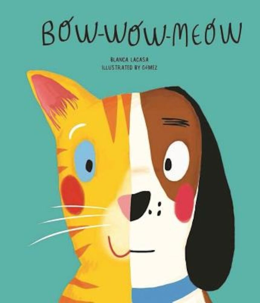 Bow-Wow-Meow, Hardcover