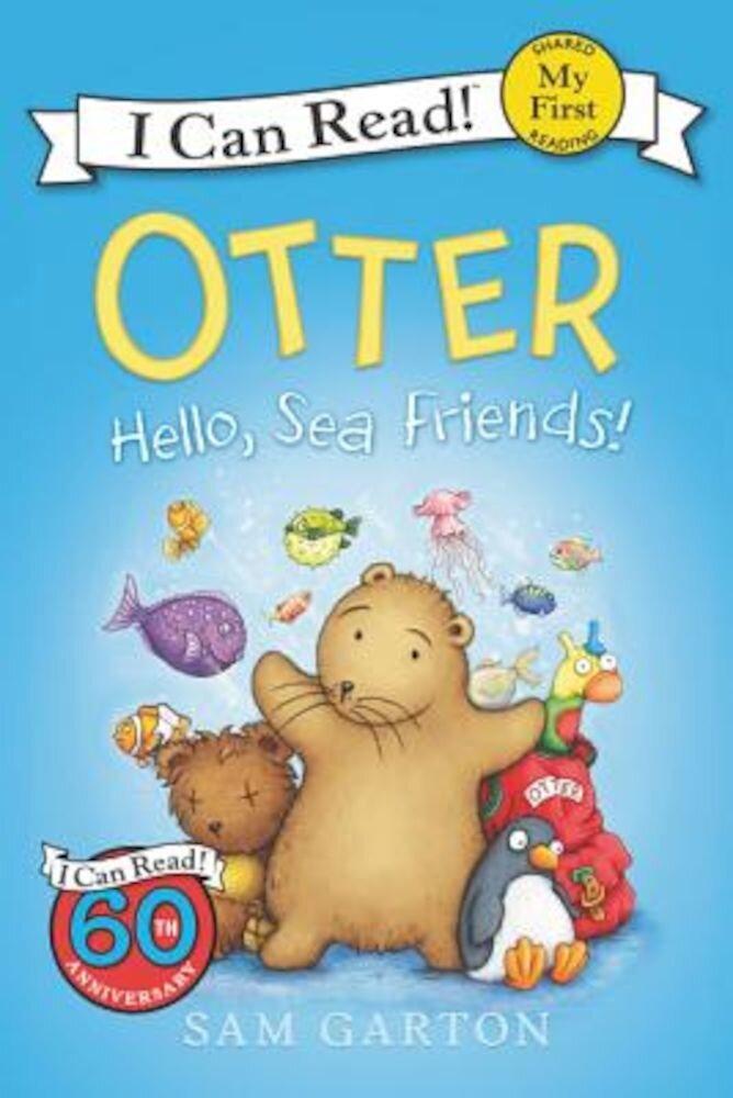 Otter: Hello, Sea Friends!, Paperback