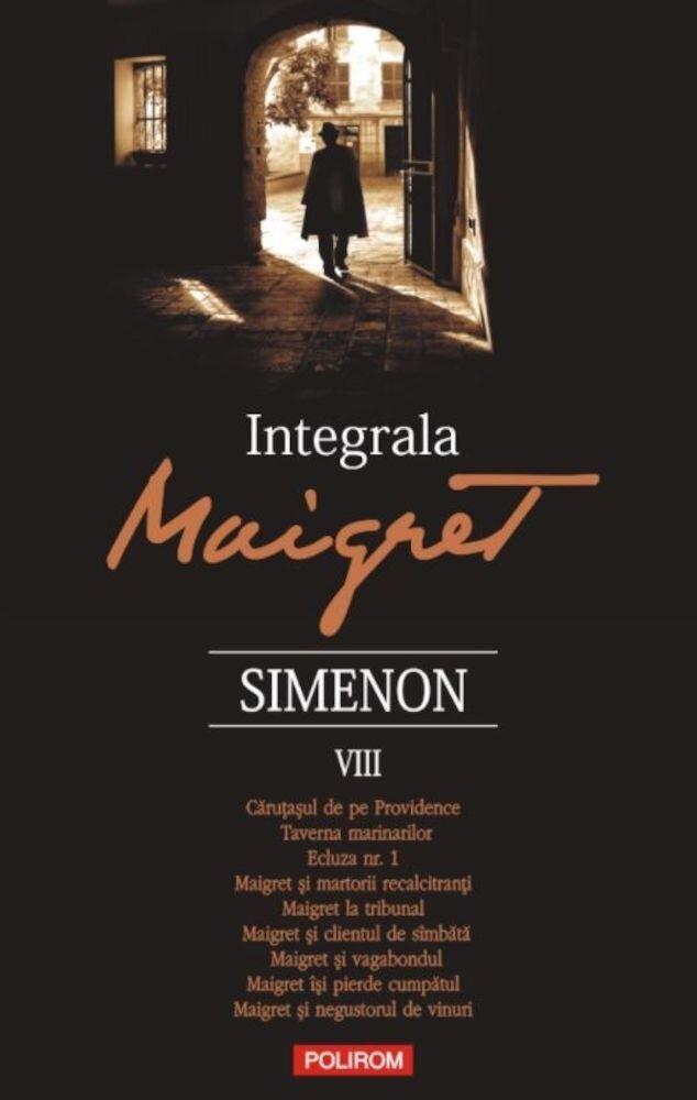 Integrala Maigret Volumul VIII