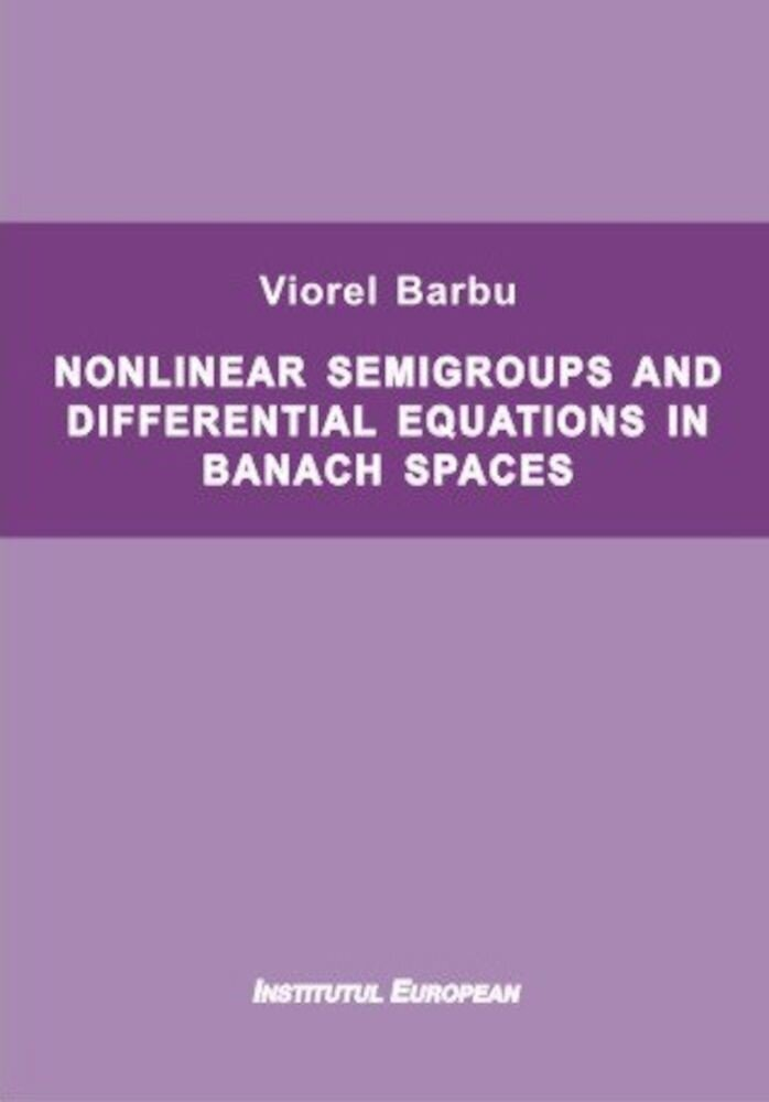 Nonlinear semigroups and differential equations in banach spaces