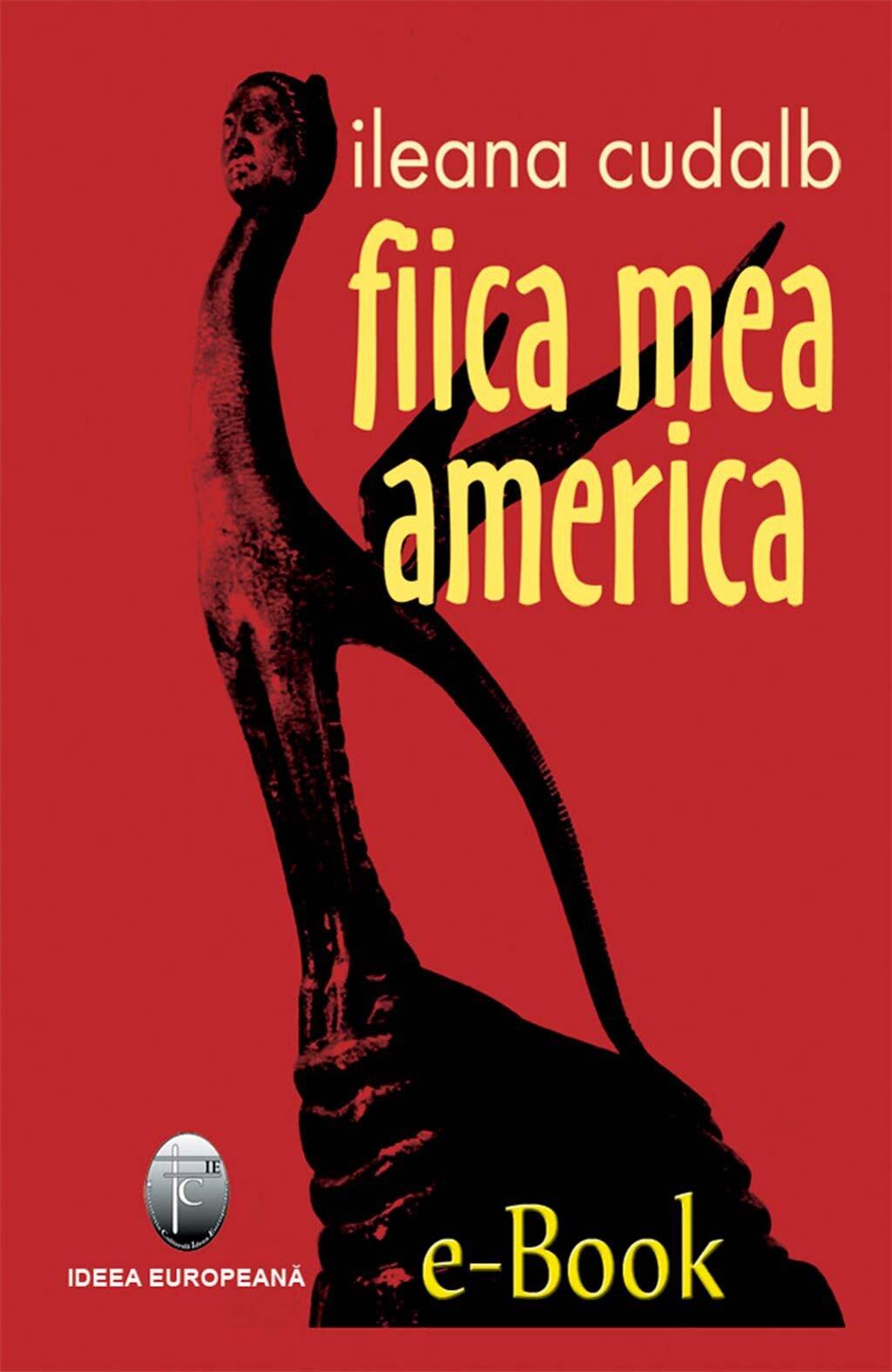 Fiica mea America (eBook)