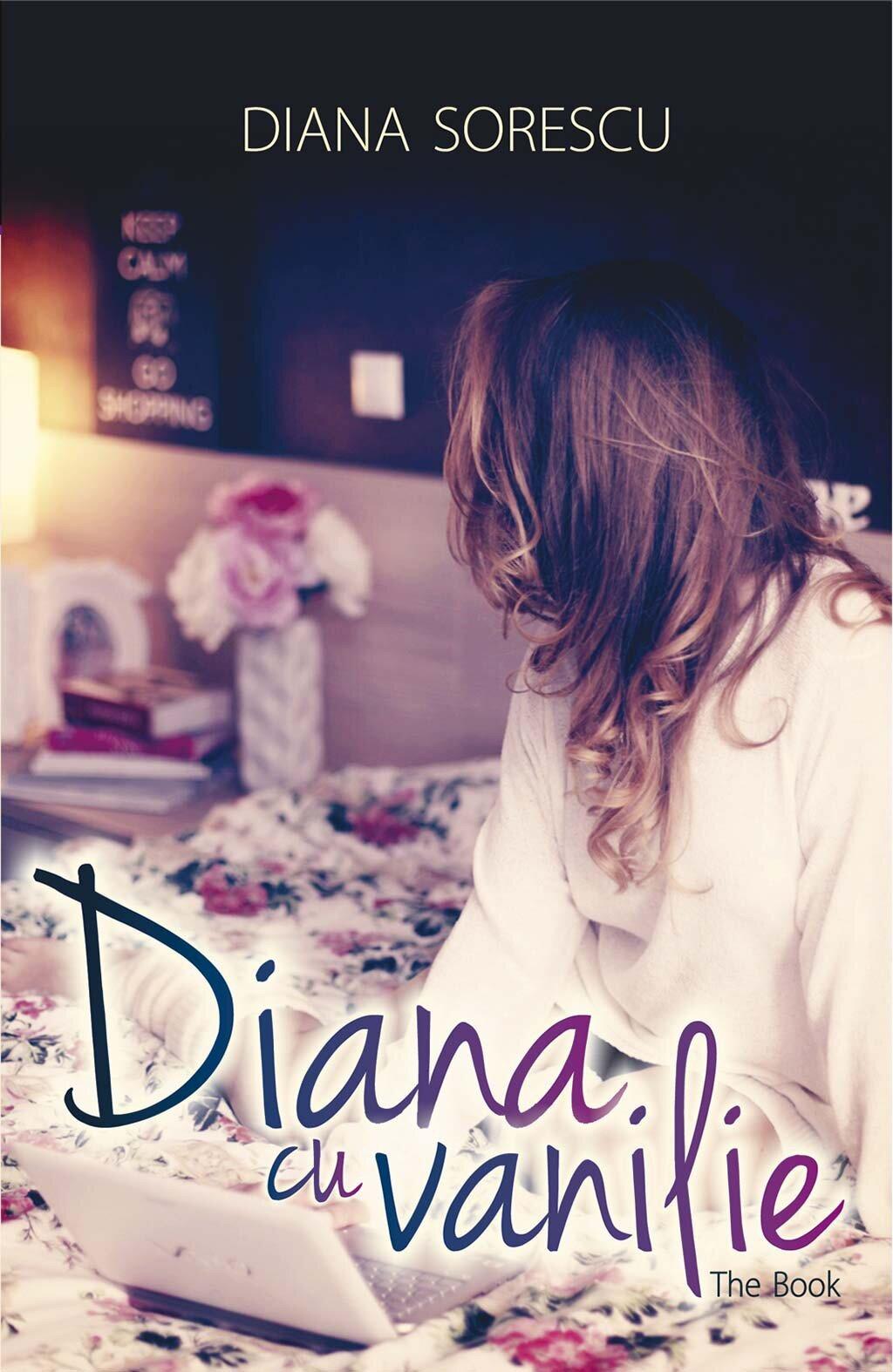 Diana cu vanilie. The Book (eBook)