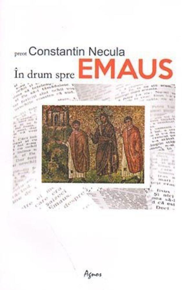 In drum spre Emaus