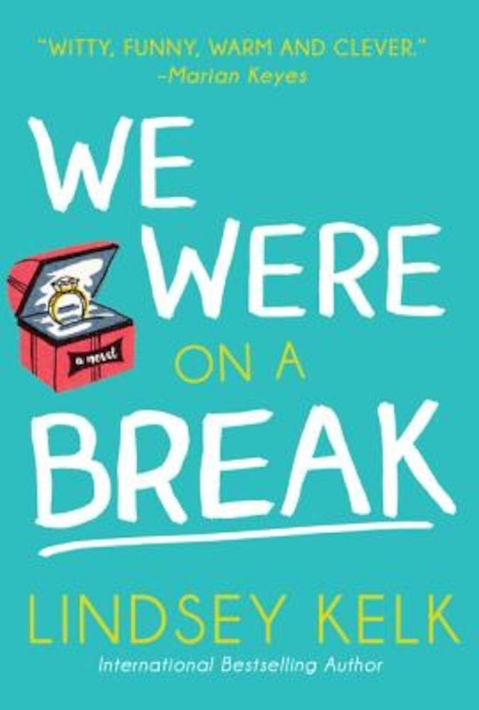 We Were on a Break, Paperback