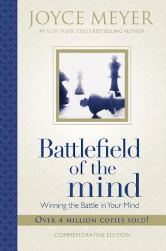 Battlefield of the Mind: Winning the Battle in Your Mind, Hardcover