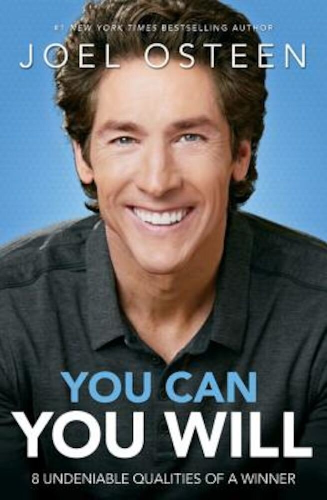 You Can, You Will: 8 Undeniable Qualities of a Winner, Paperback