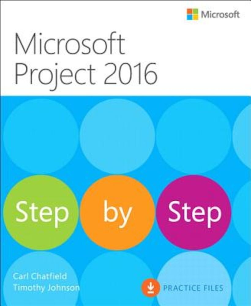 Microsoft Project 2016 Step by Step, Paperback