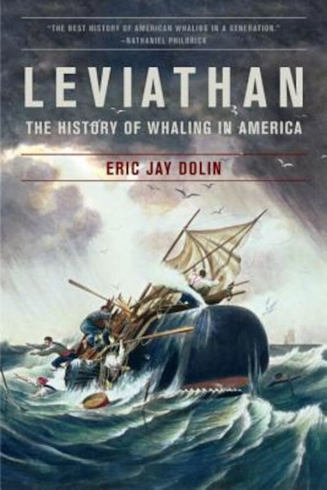 Leviathan: The History of Whaling in America, Paperback