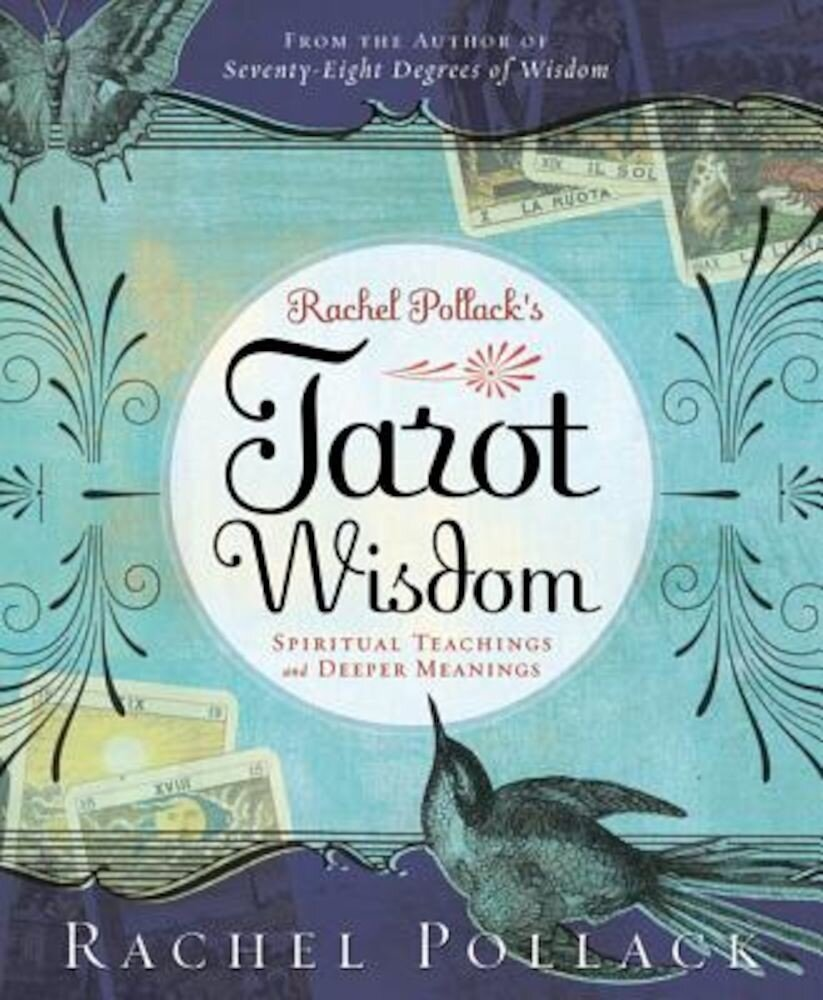 Rachel Pollack's Tarot Wisdom: Spiritual Teachings and Deeper Meanings, Paperback