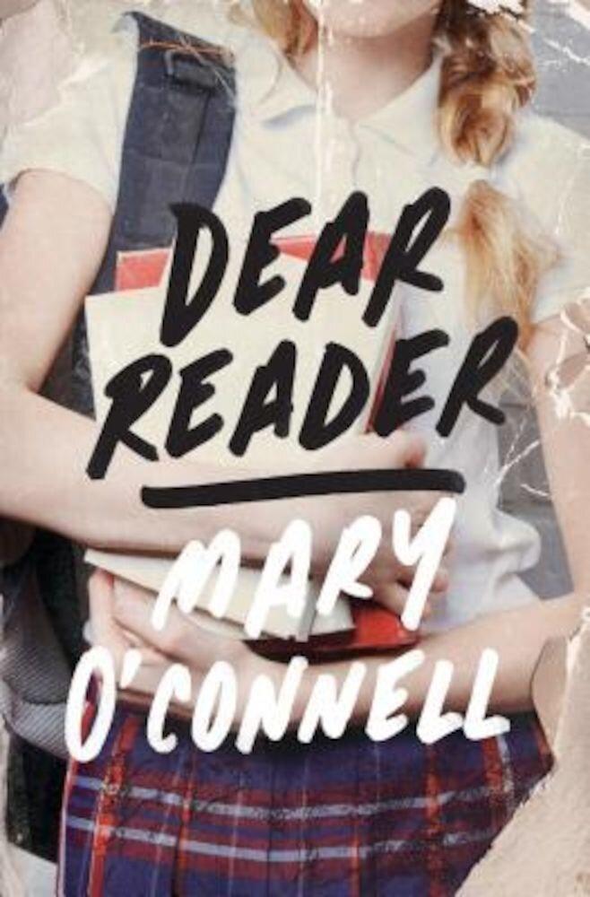 Dear Reader, Hardcover