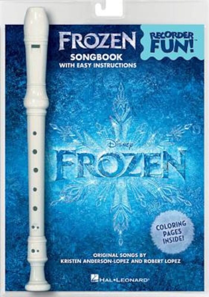 Frozen - Recorder Fun!: Pack with Songbook and Instrument, Paperback