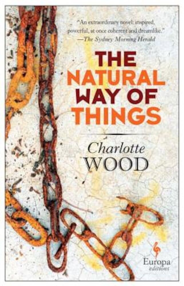 The Natural Way of Things, Paperback