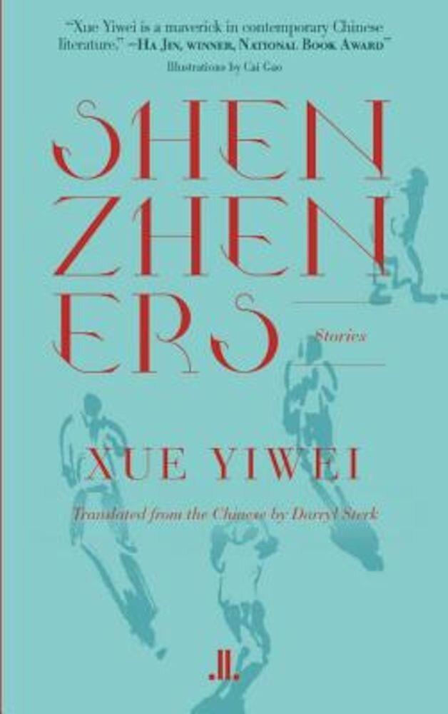 Shenzheners, Paperback