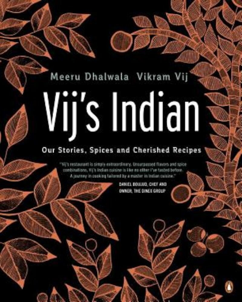 Vij's Indian: Our Stories, Spices and Cherished Recipes, Paperback
