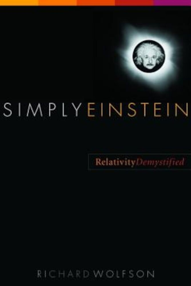 Simply Einstein: Relativity Demystified, Paperback