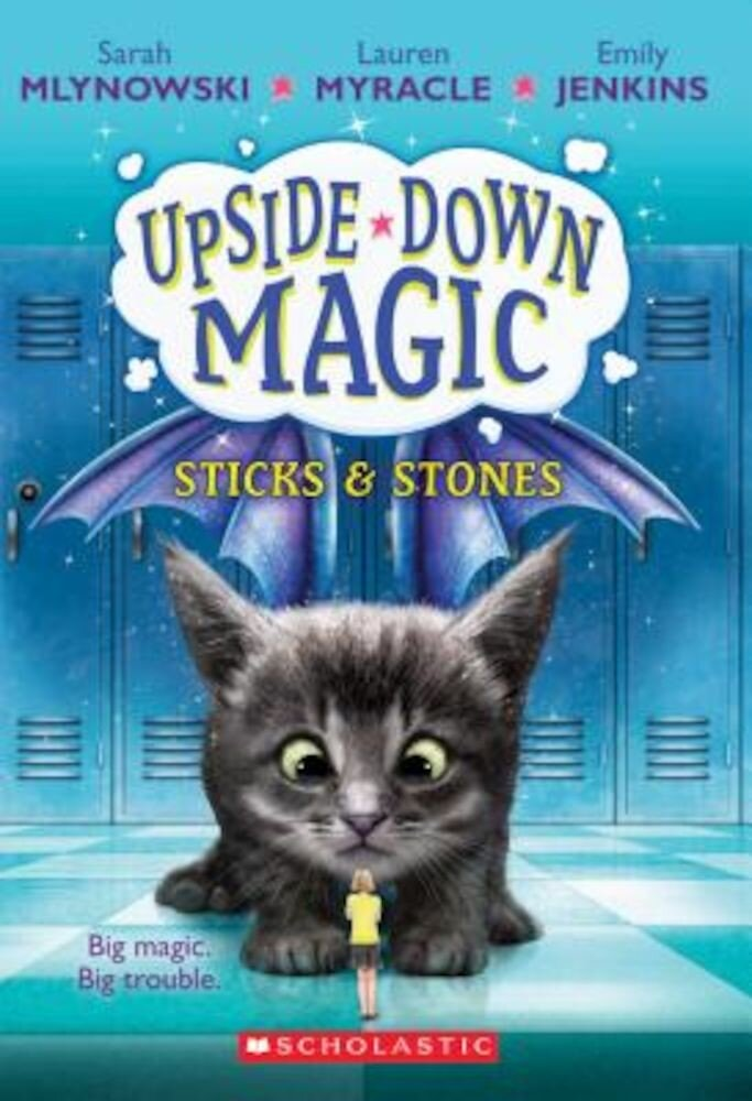 Sticks & Stones (Upside-Down Magic #2), Paperback