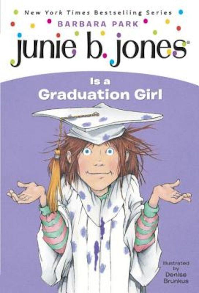 Junie B. Jones Is a Graduation Girl, Paperback