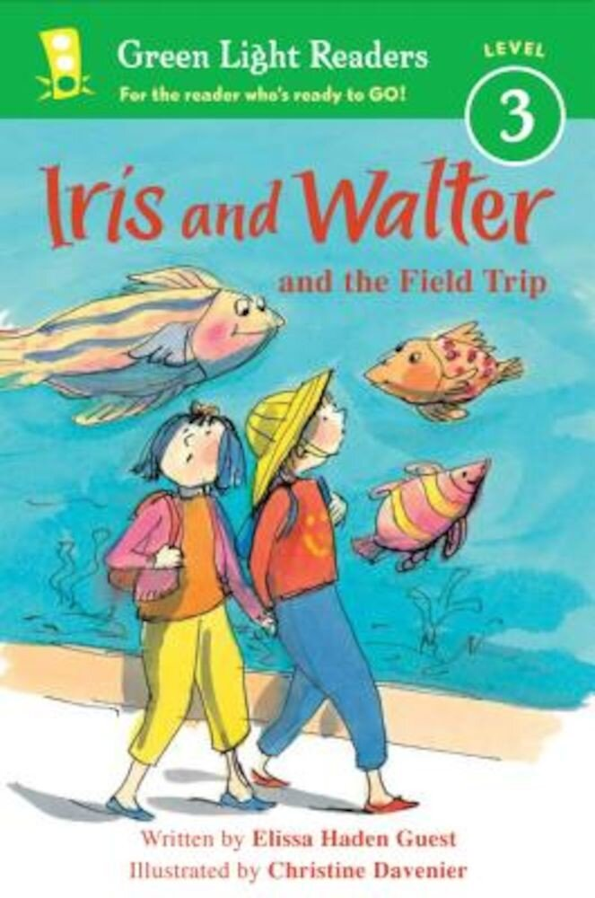 Iris and Walter and the Field Trip, Paperback