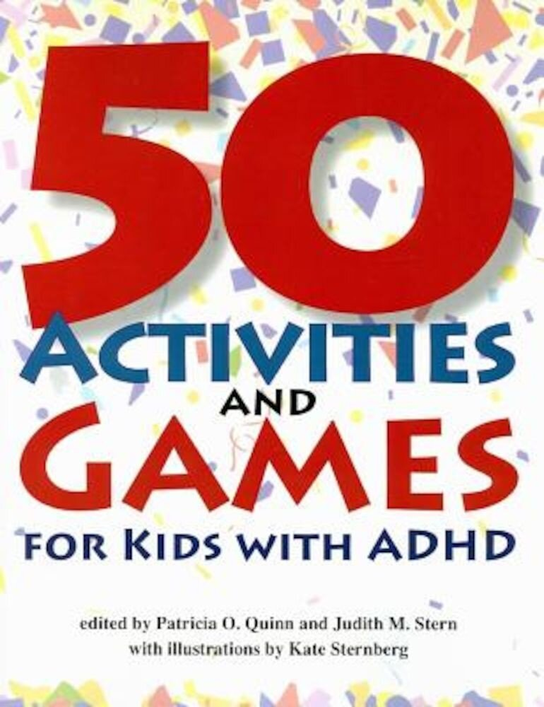 50 Activities and Games for Kids with ADHD, Paperback