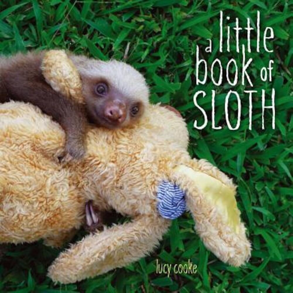 A Little Book of Sloth, Hardcover