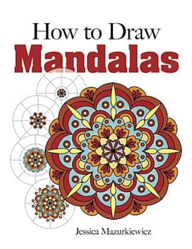 How to Create Mandalas, Paperback