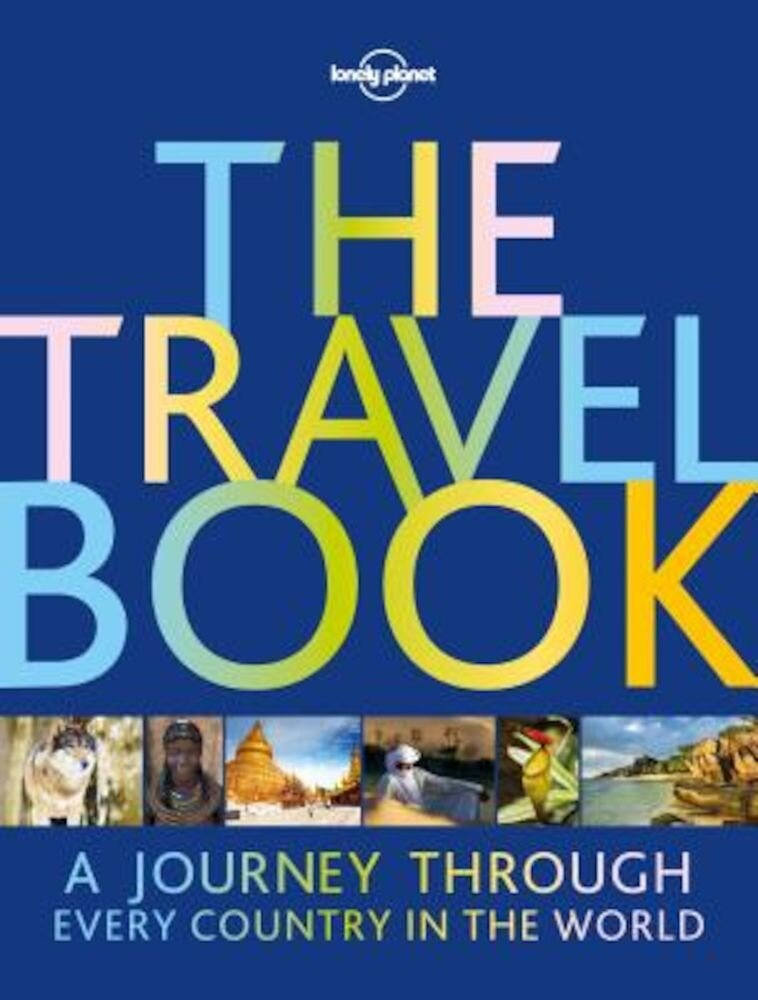 The Travel Book: A Journey Through Every Country in the World, Hardcover