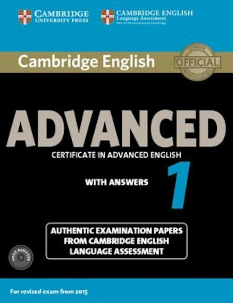 Cambridge English Advanced 1 for Revised Exam from 2015 Student's Book Pack (Student's Book with Answers and Audio CDs (2)): Authentic Examination Pap, Paperback