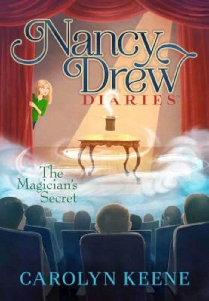 Nancy Drew Diaries the Magician's Secret, Paperback