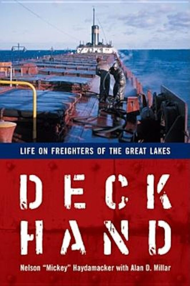 Deckhand: Life on Freighters of the Great Lakes, Paperback