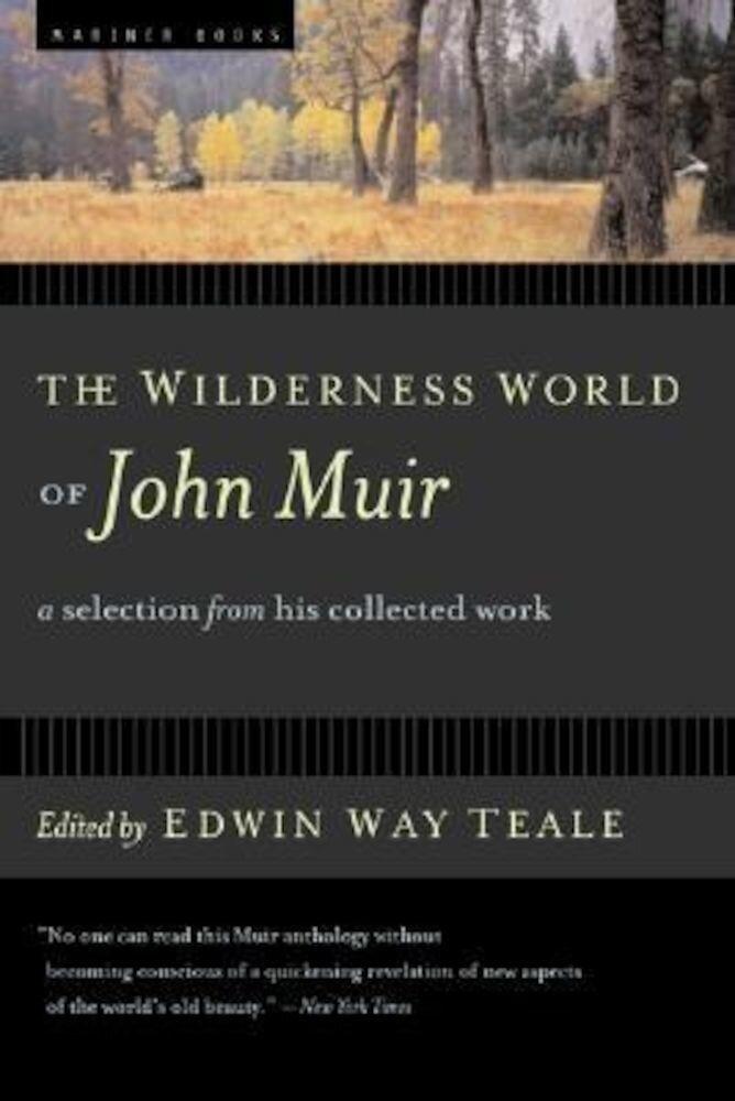 The Wilderness World of John Muir, Paperback