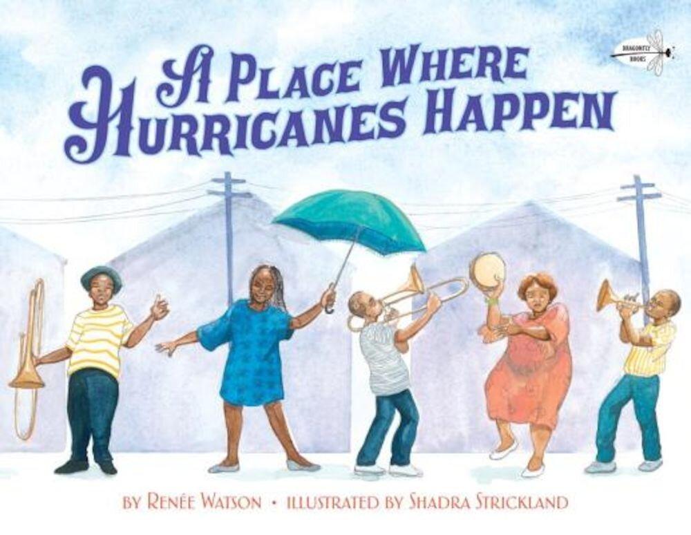 A Place Where Hurricanes Happen, Paperback