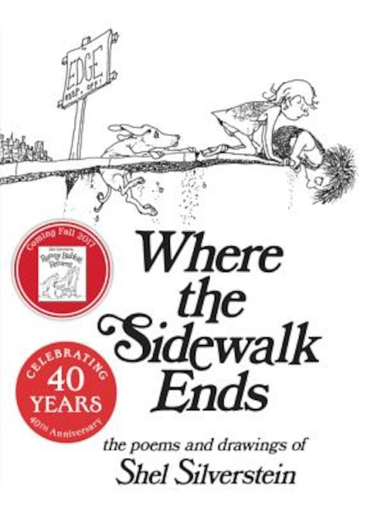 Where the Sidewalk Ends: Poems and Drawings, Hardcover
