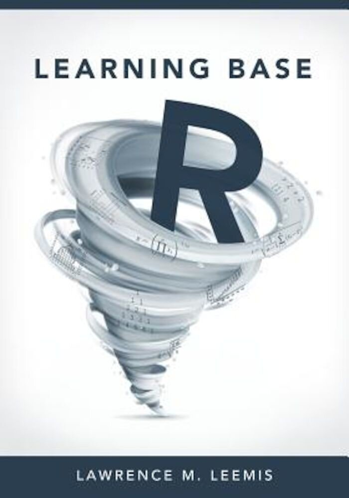 Learning Base R, Paperback