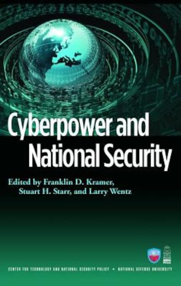 Cyberpower and National Security, Paperback