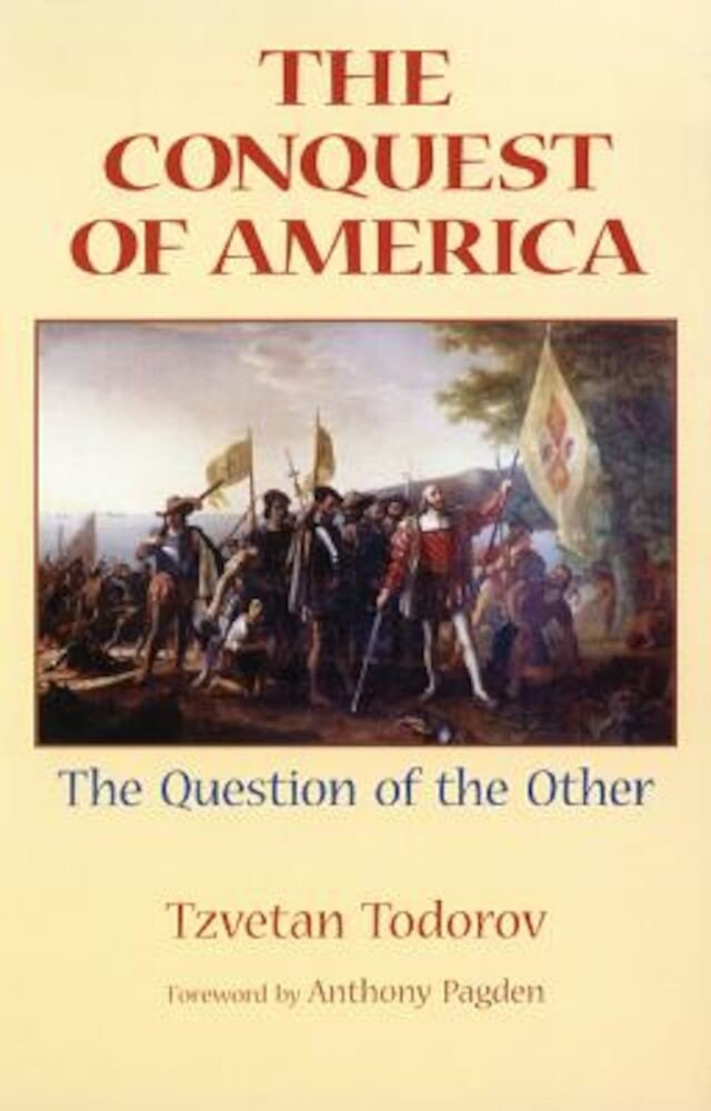 The Conquest of America: The Question of the Other, Paperback