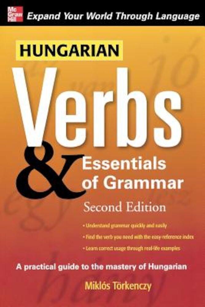 Hungarian Verbs & Essentials of Grammar, Paperback