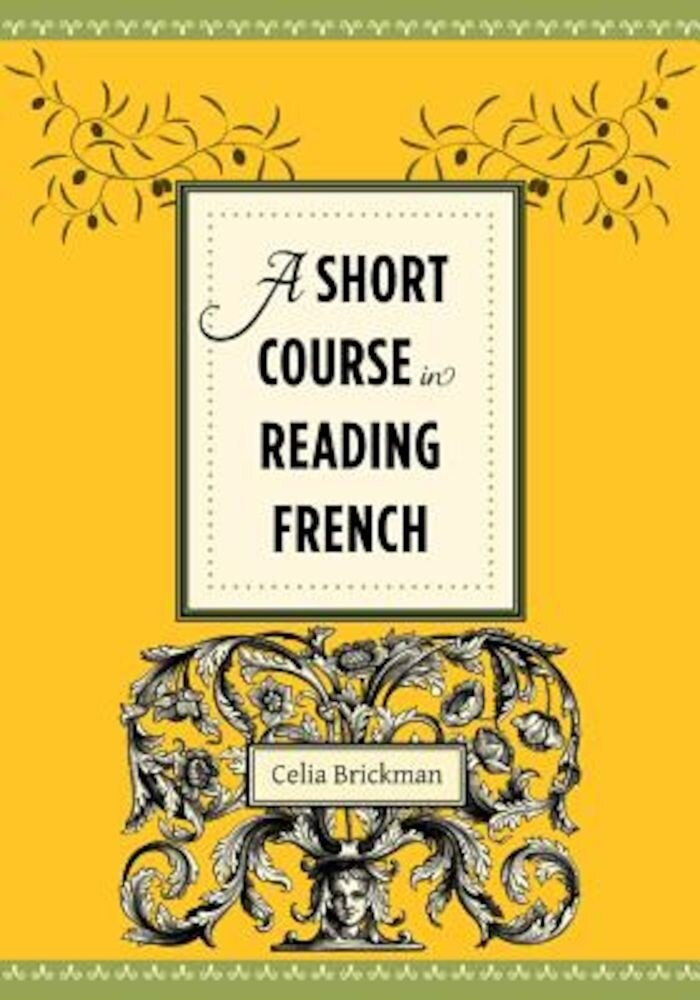 A Short Course in Reading French, Paperback