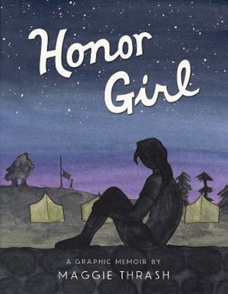 Honor Girl: A Graphic Memoir, Hardcover