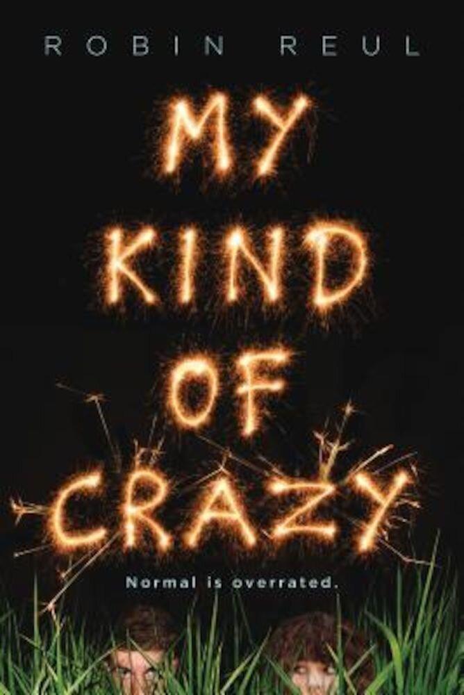 My Kind of Crazy, Paperback