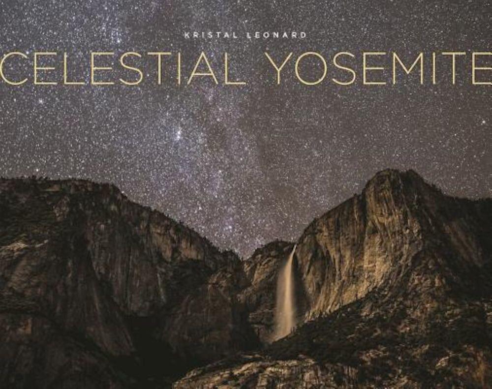 Celestial Yosemite, Hardcover