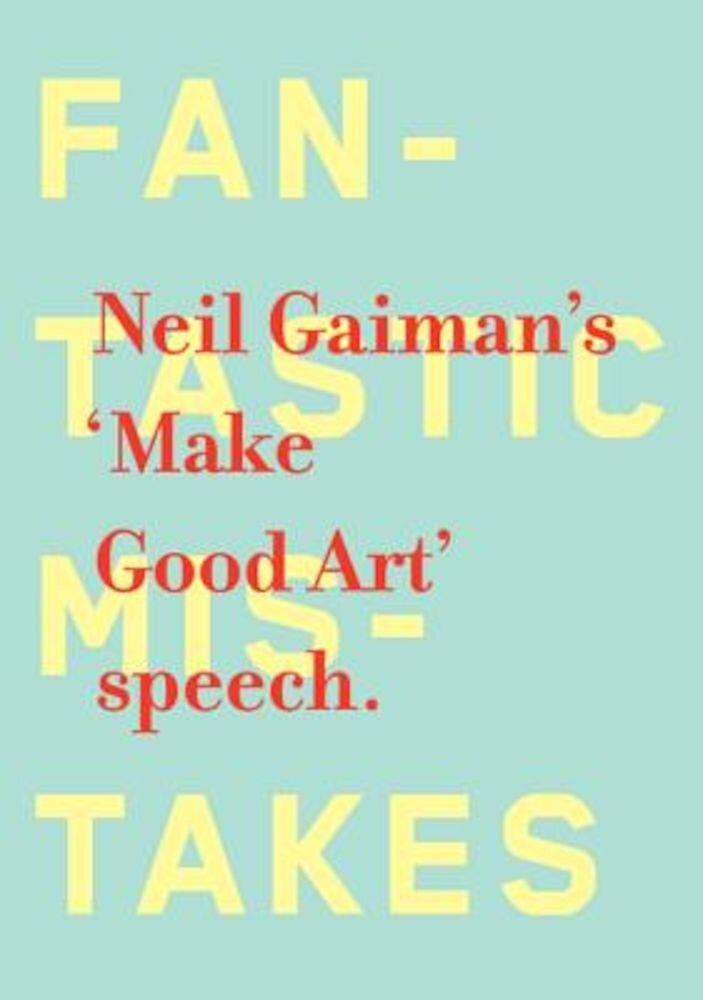 Make Good Art, Hardcover