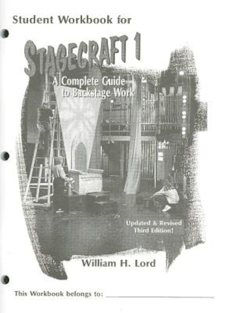 Stagecraft 1: A Complete Guide to Backstage Work, Paperback